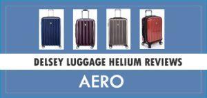 Delsey Luggage Helium Aero Reviews